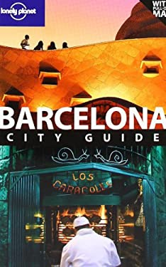 Lonely Planet Barcelona City Guide [With Map] 9781741795936