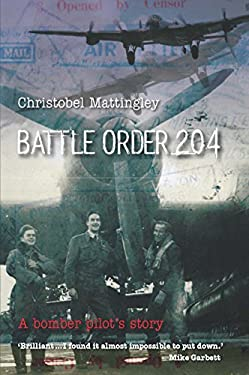 Battle Order 204: A Bomber Pilot's Story 9781741751611