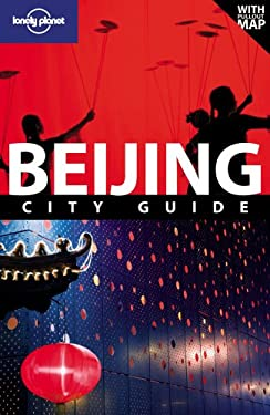 Lonely Planet Beijing City Guide [With Pull-Out Map] 9781741048773