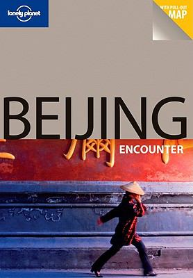Lonely Planet Beijing Encounter [With Map] 9781741794083