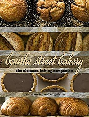 Bourke Street Bakery: The Ultimate Baking Companion 9781741964332