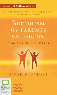 Buddhism for Parents on the Go 9781743139653