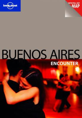 Lonely Planet Buenos Aires Encounter 9781741792874