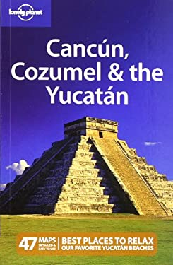 Lonely Planet Cancun, Cozumel & the Yucatan 9781741794144