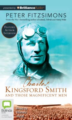 Charles Kingsford Smith and Those Magnificent Men 9781743137345