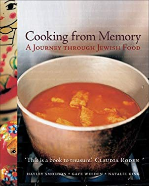 Cooking from Memory: A Journey Through Jewish Food 9781740662864