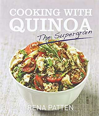 Cooking with Quinoa: The Supergrain 9781742570556