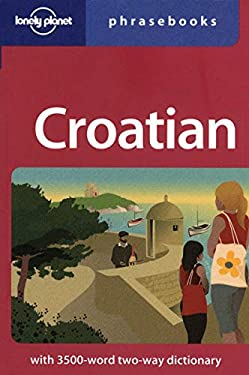 Croatian Phrasebook 9781741045666