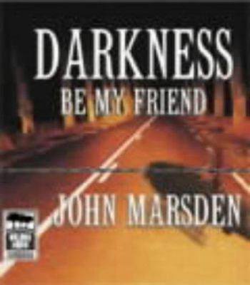 Darkness Be My Friend 9781740304009
