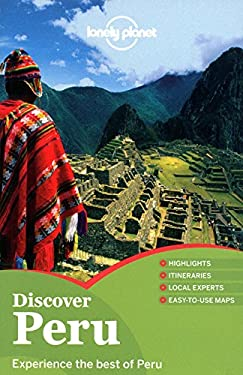Lonely Planet Discover Peru 9781742200026