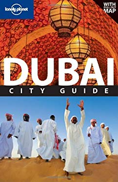Lonely Planet Dubai City Guide [With Map]