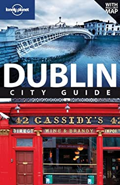 Lonely Planet Dublin City Guide [With Pull-Out Map] 9781741792201