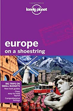 Lonely Planet Europe on a Shoestring 9781741796766