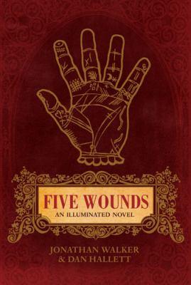 Five Wounds: An Illuminated Novel 9781742370132