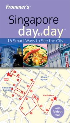 Frommer's Singapore Day by Day [With Foldout Map] 9781742168555