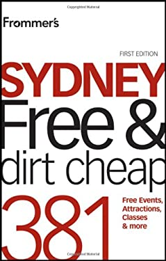 Frommer's Sydney Free & Dirt Cheap 9781742169668