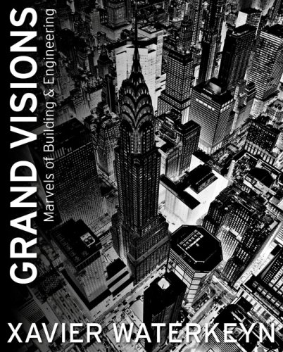 Grand Visions: Marvels of Building & Engineering 9781741107425