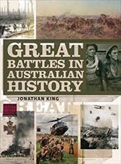 Great Battles in Australian History 16609988