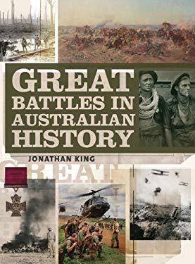 Great Battles in Australian History 9781742374574