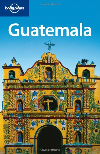 Lonely Planet Guatemala 9781741791495