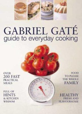Guide to Everyday Cooking 9781741140330