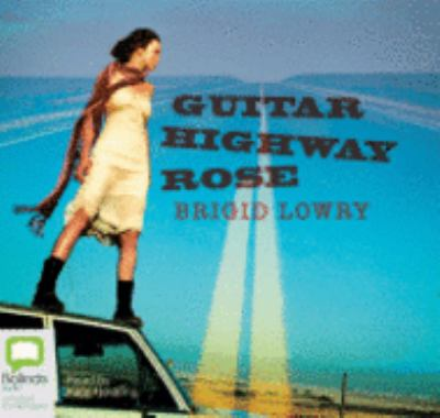 Guitar Highway Rose 9781740938907
