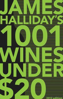 Halliday's 1001 Wines Under $20 9781742702384
