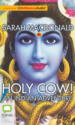 Holy Cow!: An Indian Adventure 9781743108055