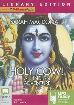 Holy Cow!: An Indian Adventure 9781743193129