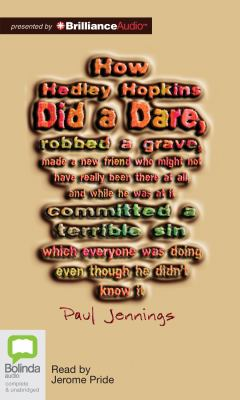 How Hedley Hopkins Did a Dare... 9781743139318