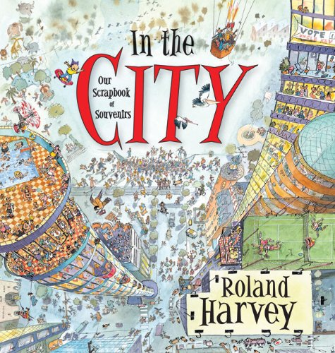 In the City: Our Scrapbook of Souvenirs 9781741756623