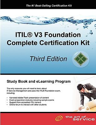 Itil V3 Foundation Complete Certification Kit - Third Edition: Study Guide Book and Online Course 9781742442488