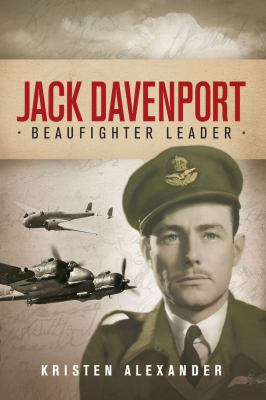 Jack Davenport: Beaufighter Leader 9781741757767