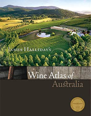 James Halliday's Wine Atlas of Australia 9781740666855