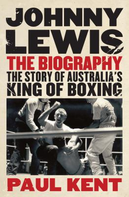 Johnny Lewis: The Biography 9781742371313
