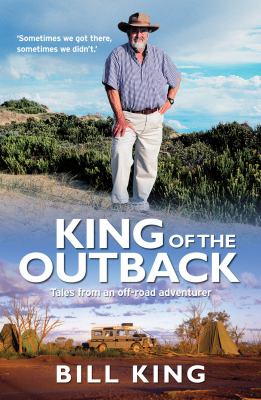 King of the Outback 9781742376950
