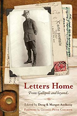 Letters Home: To Mother from Gallipoli and Beyond 9781742371375