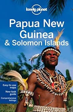 Lonel Papua New Guinea & Solomon Islands 9781741793215