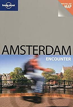 Lonely Planet Amsterdam Encounter [With Map] 9781741049909