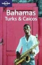 Lonely Planet Bahamas Turks & Caicos