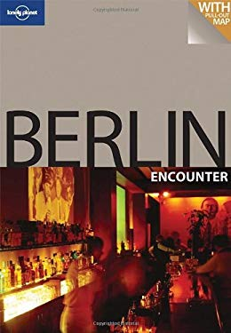 Lonely Planet Berlin Encounter [With Pull Out Map] 9781741049459