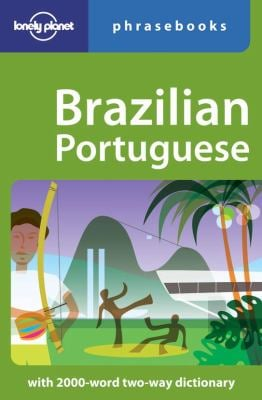 Lonely Planet Brazilian Portuguese Phrasebook 9781740597319
