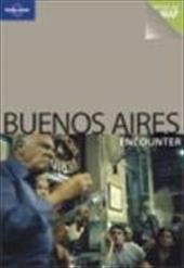 Lonely Planet Buenos Aires Encounter [With Pull-Out Map]