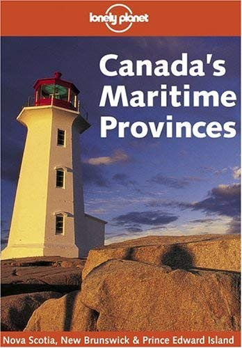Lonely Planet Canada's Maritime Provinces 9781740590235