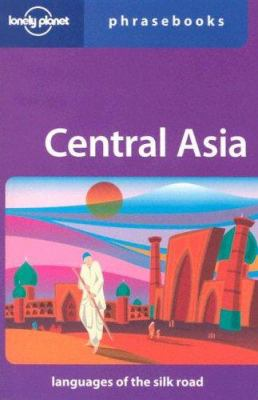 Lonely Planet Central Asia Phrasebook 9781741046045