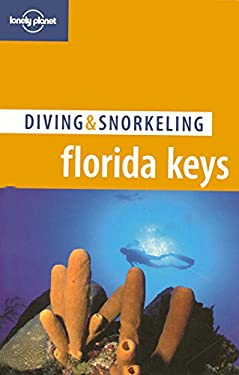 Lonely Planet Diving & Snorkeling Florida Keys 9781741040487