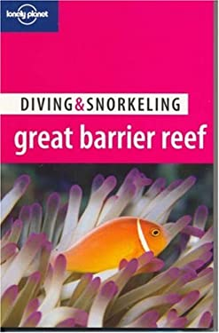 Lonely Planet Diving & Snorkeling Great Barrier Reef 9781740591232