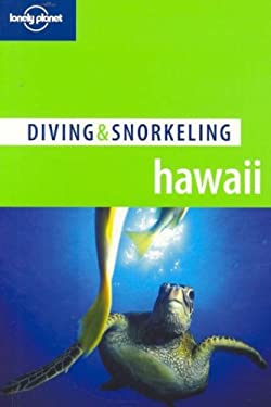 Lonely Planet Diving & Snorkeling Hawaii