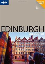 Lonely Planet Edinburgh Encounter [With Pull-Out Map]