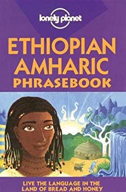 Lonely Planet Ethiopian Amharic Phrasebook 9781740591331